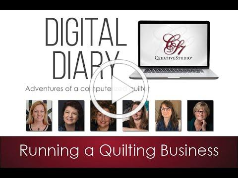 Digital Diary - Quilting as a Business