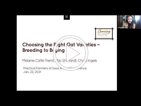 Choosing the Right Oat Varieties - Breeding to Buying - 2021 Virtual Annual Conference