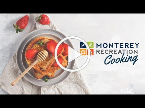 Monterey Recreation Presents: That's Good! How to Make Crunchy French Toast 🍞