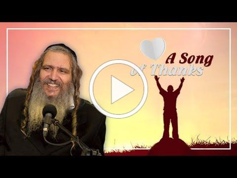 A Song of Thanks | Rabbi Shalom Arush