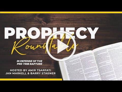 Amir Tsarfati: Prophecy Roundtable: In Defense of the Pre-Trib Rapture