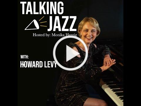Talking Jazz with Howard Levy