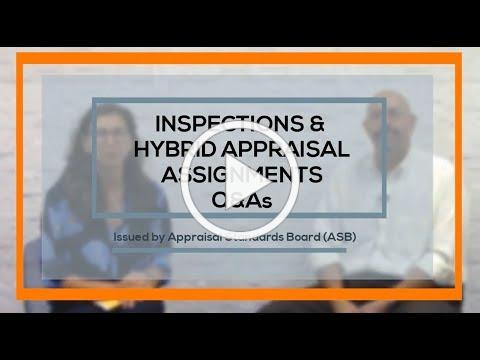 Inspections & Hybrid Appraisal Assignments Q&As