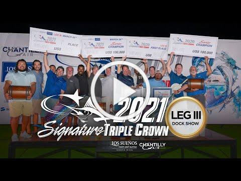 2021 Signature Triple Crown LEG III * Tournament Show
