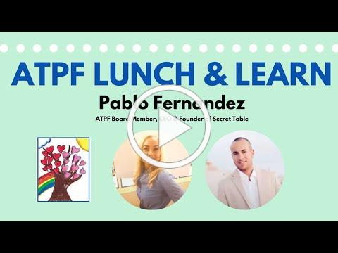Click here to watch our ATPF Lunch & Learn with Pablo Fernandez!
