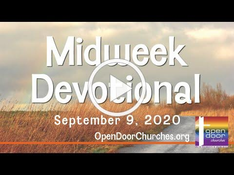 Open Door Churches Midweek Devotional by Pastor Joe Scahill - 9-2-20