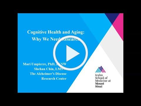 Cognitive Health and Aging: Why We Need Research