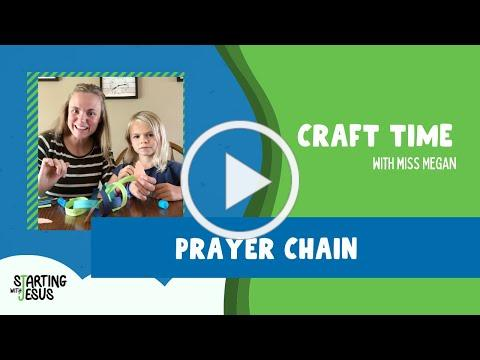 Craft Time: Prayer Chain