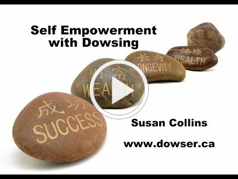 Self Empowerment with Dowsing (workshop extract, Feb 21 2015)