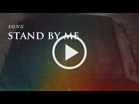 Stand By Me (When the storms of life are raging)