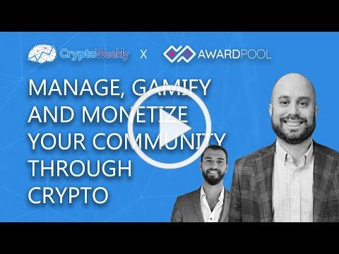 Manage, Gamify and Monetize Your Audience | Reuven Cohen | Award Pool | CryptoWeekly Podcast