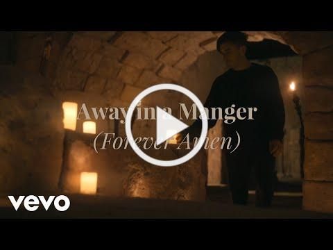Phil Wickham - Away In A Manger (Forever Amen) (Official Music Video)