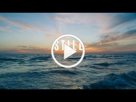 Still - Hillsong United Lyric Video | Jesus Calms the Storm (Mark 4:35-41)