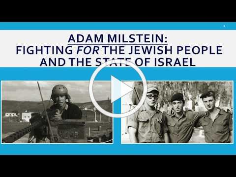 Adam Milstein: Fighting for the Jewish People and the State of Israel