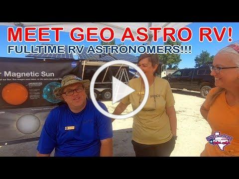 We Meet Geo Astro RV! | Fulltime RVing Astronomers and National Park Volunteers | #BeyondTX