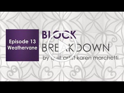 Block Breakdown 13 - Weathervane
