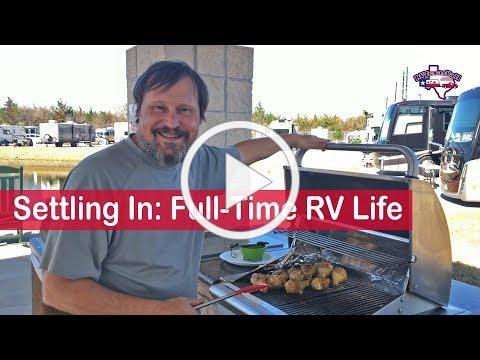 Settling Into Full-Time RV Life | RV Texas Y'all