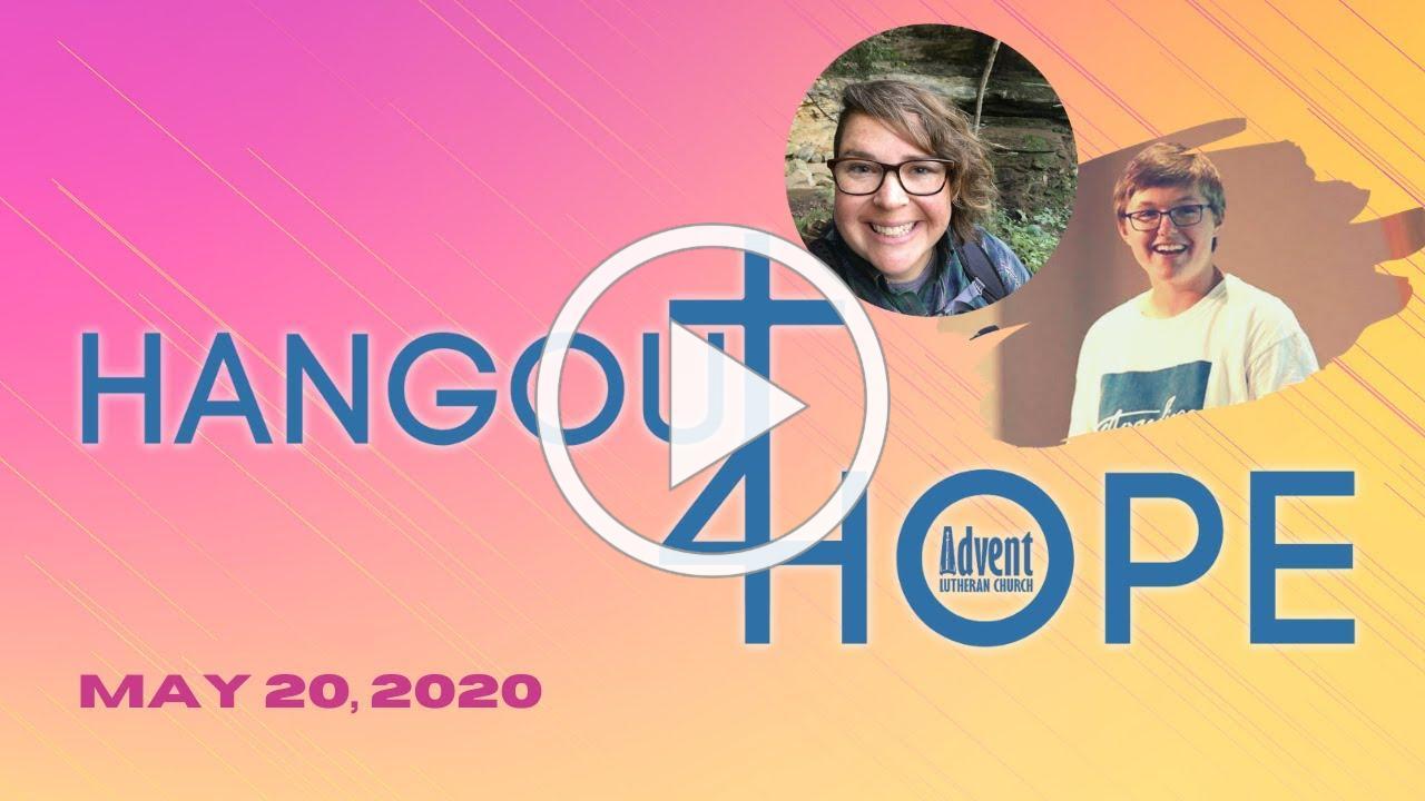 Hangout4Hope May 20, 2020