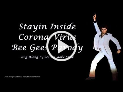 Bee Gees Stayin Inside Coronavirus Sing Along Lyrics