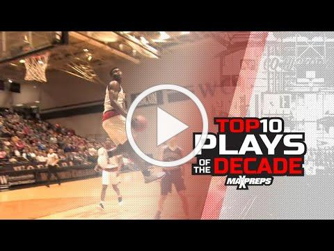 Top 10 Most Memorable Basketball Plays of the Decade