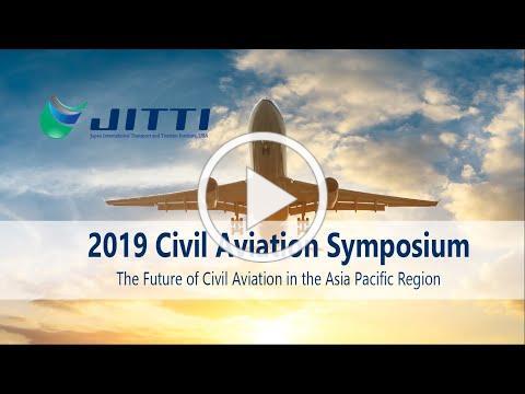2019 Civil Aviation Symposium- Extended Highlights
