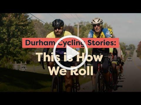 This is How We Roll - Durham Cycling Stories