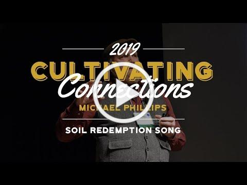 Michael Phillips - Soil Redemption Song - PFI Annual Conference 2019