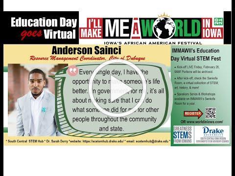 I'll Make Me A World in Iowa STEM Career Series: Anderson Sainci