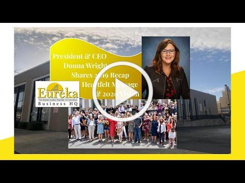 Eureka Chamber President and CEO Donna Wright shares 2019 Recap, Heartfelt Message, & 2020 Vision