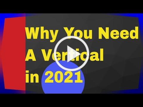 SOP: PICK A VERTICAL in 2021!