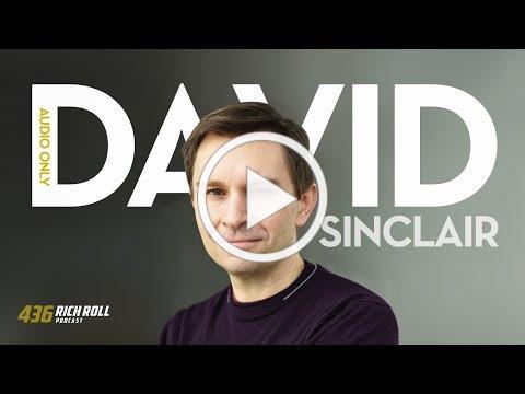 David Sinclair Is Extending Human Lifespan   Rich Roll Podcast