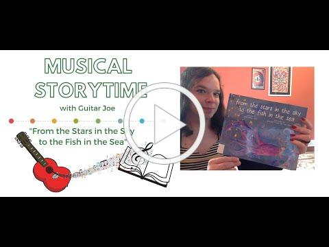 "Musical Storytime - ""From the Stars in the Sky to the Fish in the Sea."""
