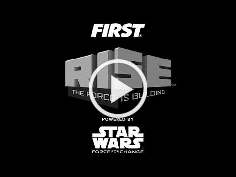 FIRST RISE 2020 powered by Star Wars: Force for Change