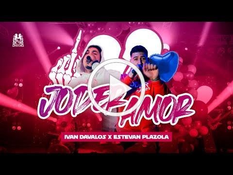 Ivan Davalos x Estevan Plazola - Joder Amor [En Vivo]