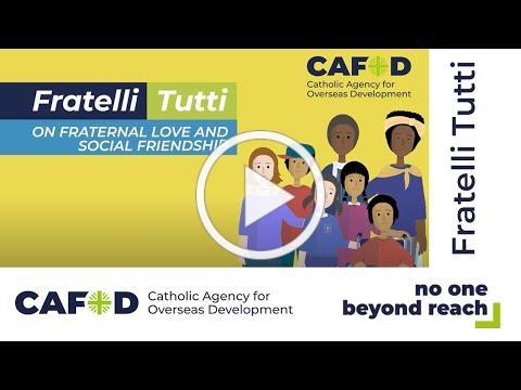 Fratelli Tutti animation | CAFOD