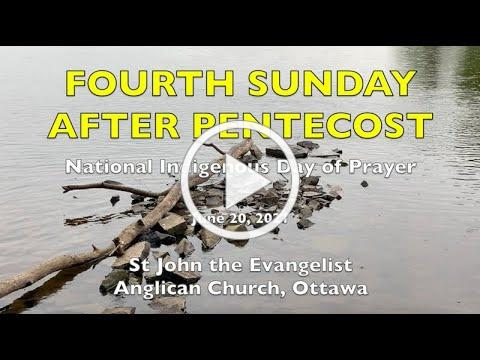 4TH SUNDAY AFTER PENTECOST - St John the Evangelist Anglican Church - JUNE 20, 2021