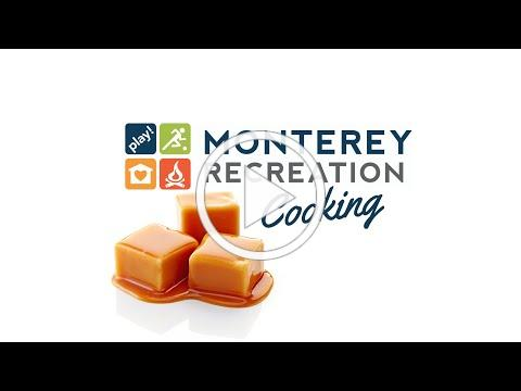 Monterey Recreation Presents: That's Good! Toffee Making Demo