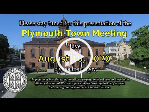 #Plymouth Town Meeting August 2020: DAY 1: August 10, 2020