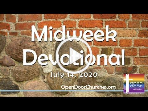 Midweek Devotional for July 14th 2021