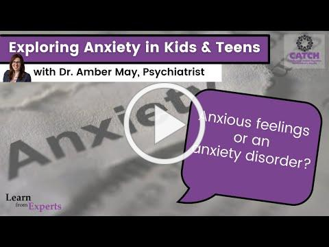 Exploring Anxiety: My kid's anxiety is INTENSE! Should I get professional help?  Learn from Experts