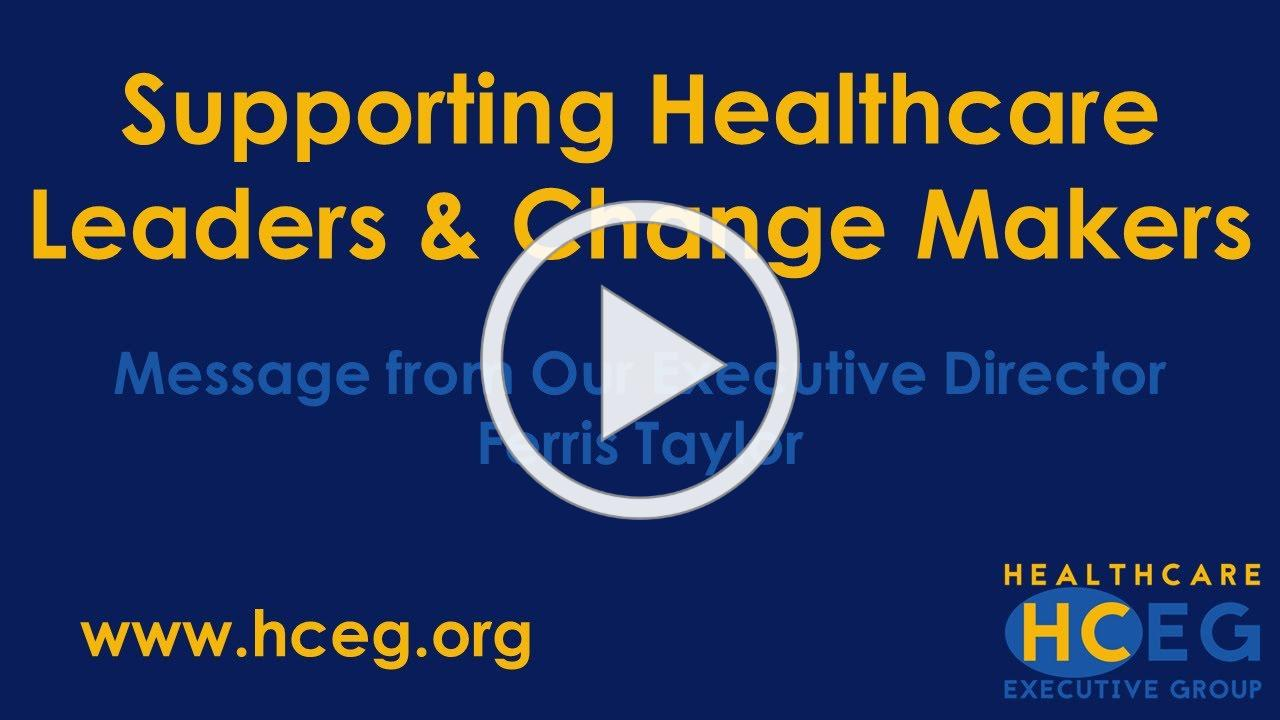 HealthCare Executive Group (HCEG) Executive Director on COVID-19 and HCEG