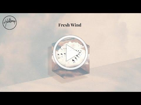 Fresh Wind (Official Audio) - Hillsong Worship