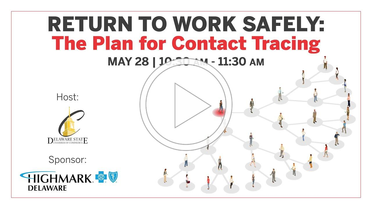 Return to Work Safely: The Plan for Contact Tracing