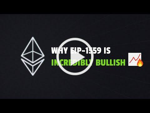 Why EIP-1559 Is Massive For Ethereum 📈🔥