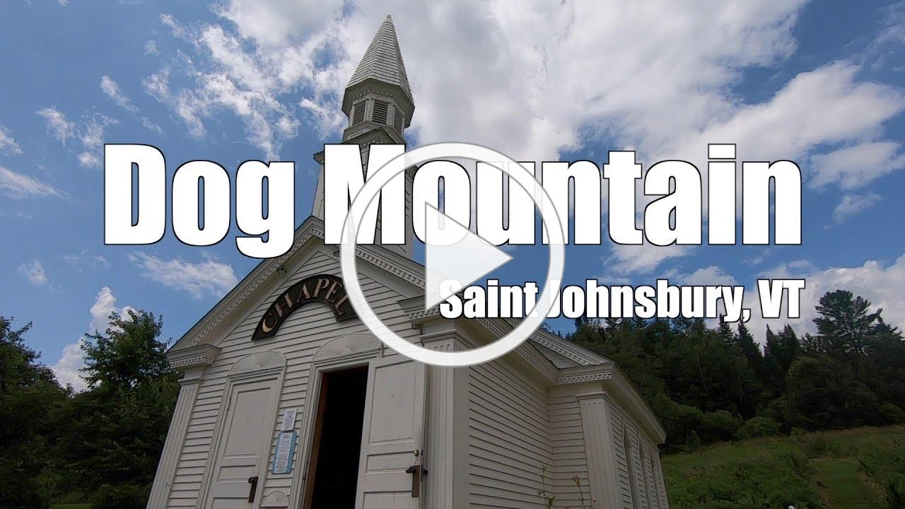 S3 E8 | Dog Mountain Chapel in Saint Johnsbury Vermont