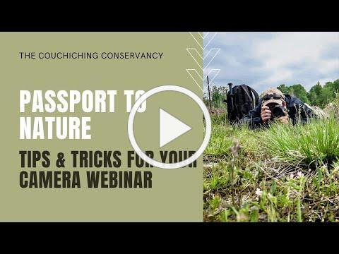 Passport to Nature: Tips & Tricks for Your Camera Webinar