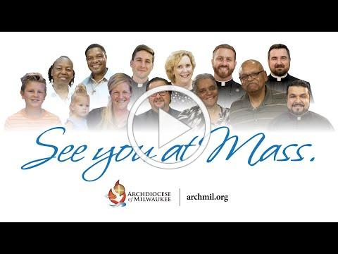 Archdiocese of Milwaukee - See You at Mass (September 10, 2020)