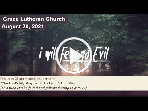 Worship Service for August 29, 2021