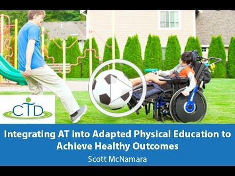 Integrating AT into Adapted Physical Education