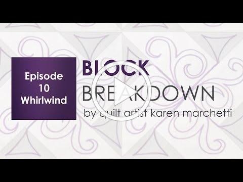 Block Breakdown 10 - Whirlwind